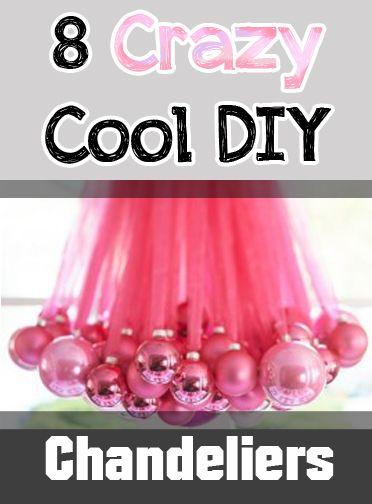8 Crazy Cool DIY Chandeliers