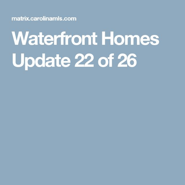 Waterfront Homes Update  22 of 26