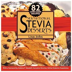 Sensational Stevia Desserts By Jobs, Lisa/ Mandell, Andrew P. (FRW)