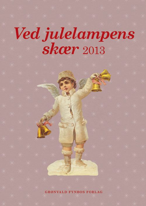 "Ved julelampens skær 2013. My story this year (sixth year running btw!) is called ""Den tossede julenisse."" I expect it will be published sometime in late November."