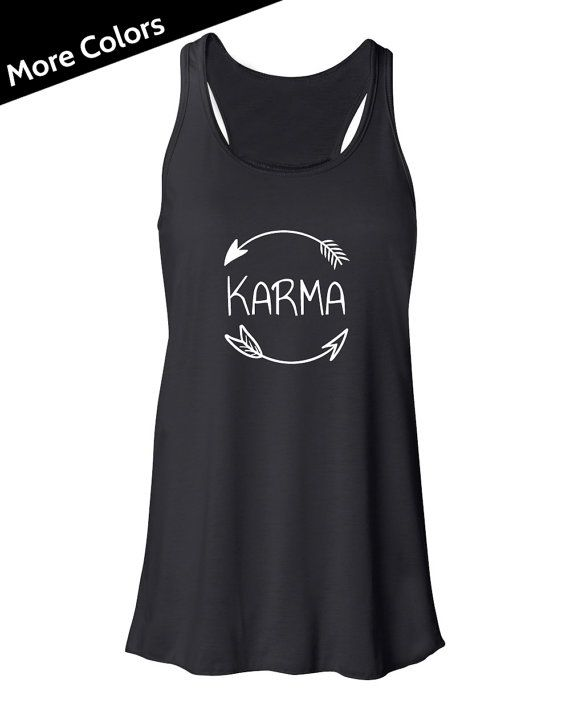 Karma Shirt, Karma Tank Top, Funny Yoga Tank, Arrow Tank Top, Arrow Shirt, Cute Yoga Shirt, Womans Tank Top, Spiritual Clothing