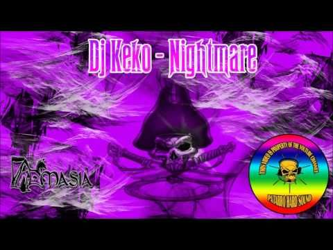 Dj Keko - Nightmare