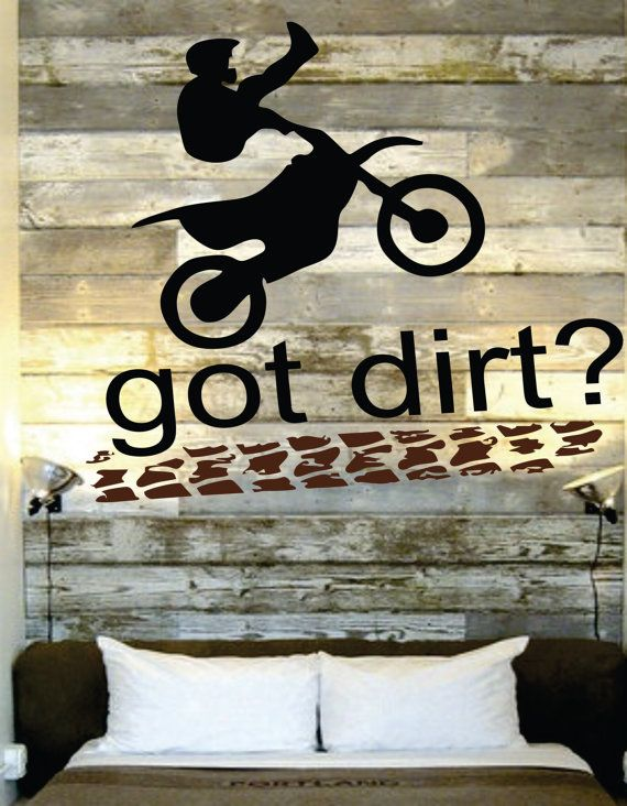 """Motocross Decal - Name Decal Motorcycle - Dirtbike Quote Got Dirt - Nursery-  Boy or Girls room 30""""H x 22""""W"""