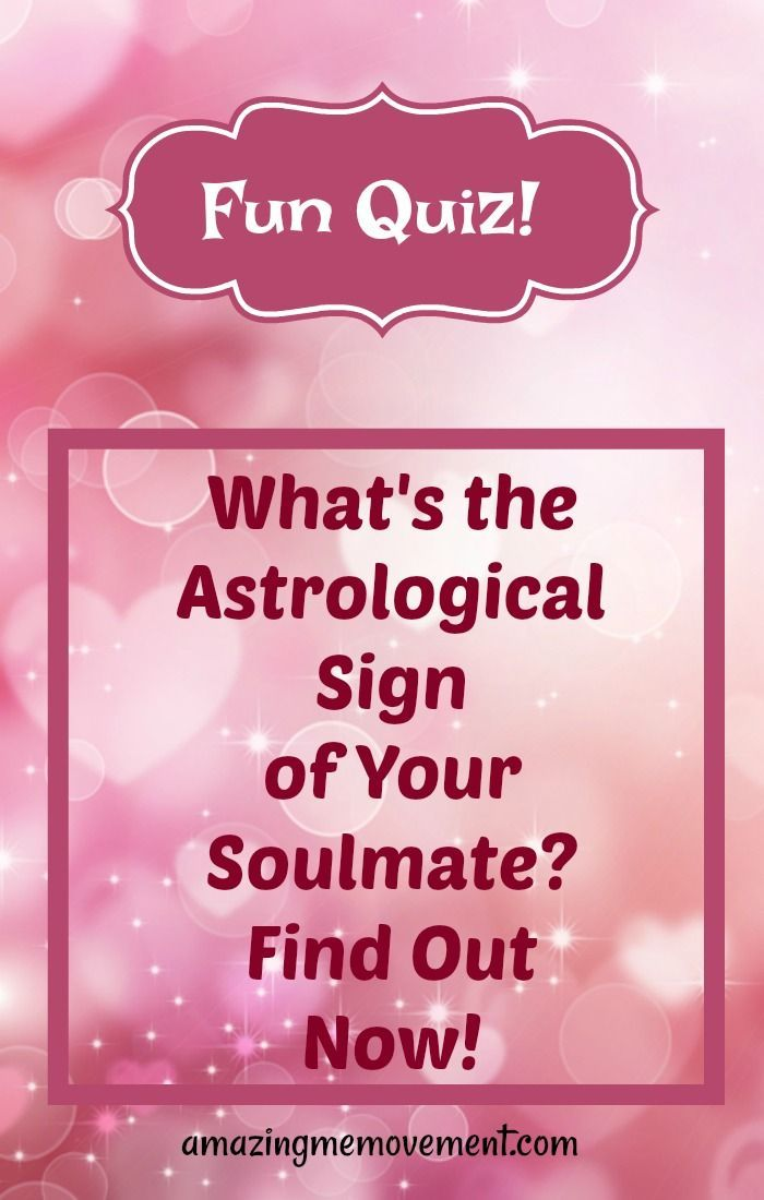 What is the Astrological Sign of Your Soulmate? Take This Quiz Now