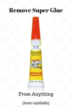 How to remove Super Glue from ANYTHING