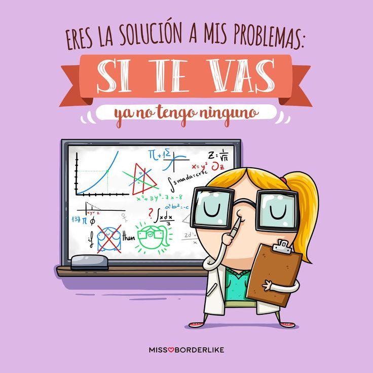 Eres la solución a mis problemas: si te vas ya no tengo ninguno! #frases #divertidas #Sarcasmo #humor #funny #mujeres