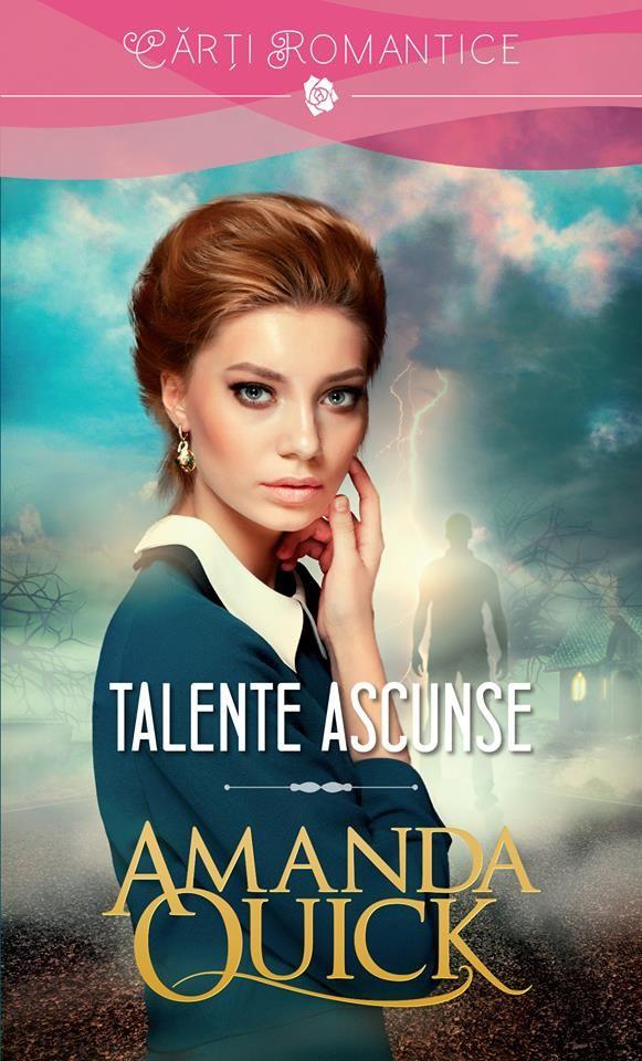 Vineri-28.10.2016-in colectia Carti Romantice /http://literaturapetocuri.ro/talente-ascunse-de-amanda-quick-colectia-carti-romantice-28-10-2016.html