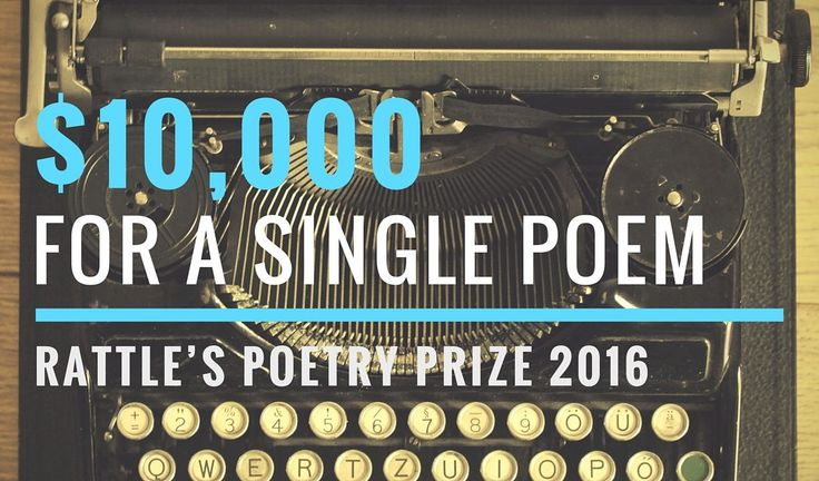 Rattle Poetry Prize 2016 – entries close 15 July.