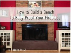 How to Baby Proof your fireplace with DIY bench instructions. Adds seating to family room, too!
