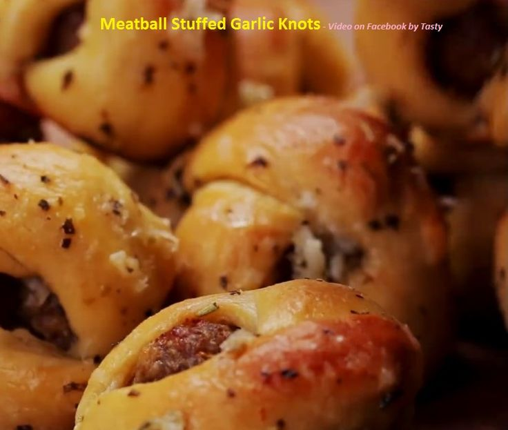Meatball Stuffed Garlic Knots - Video on Facebook by Tasty