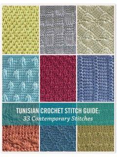 Tunisian Crochet Stitch Guide: 33 Contemporary Stitches   InterweaveStore.com