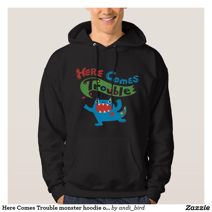 Here Comes Trouble monster hoodie on dark. Regalos Padres, fathers gifts, #DiaDelPadre #FathersDay