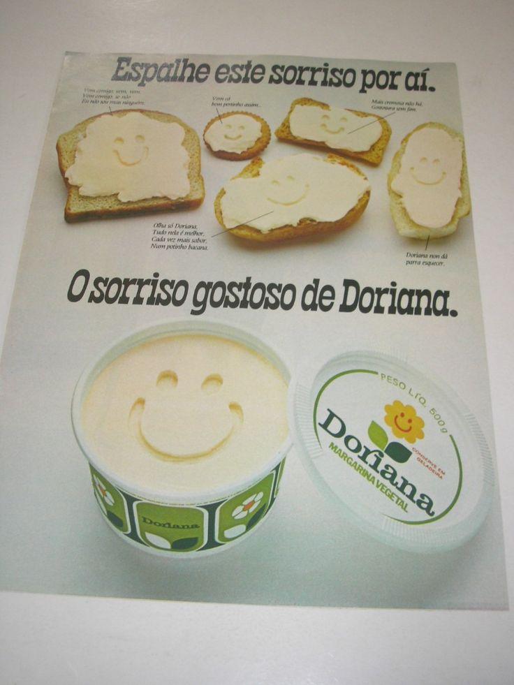 ...lembrar-se do sorriso da margarina Doriana.