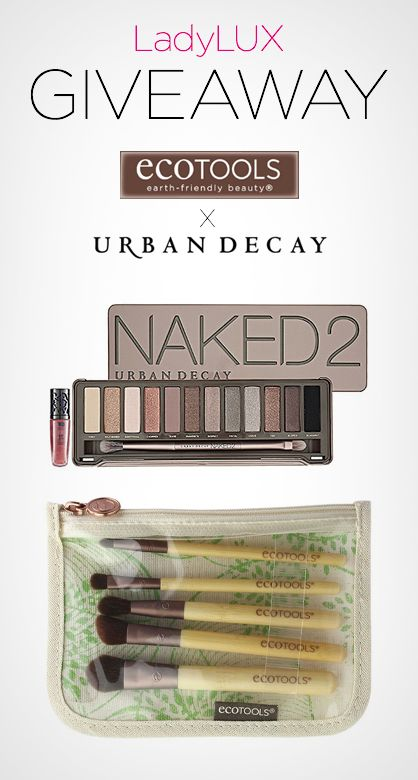 LUX #Giveaway: Enter to win the Urban Decay Naked 2 Palette and a set of brushes from Eco Tools!
