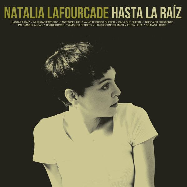 Natalia Lafourcade Hasta La Raiz Vinyl Lp Album At Discogs Latin Music Listen To Free Music Music Blog