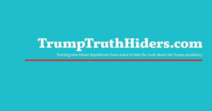 Some Republicans talk a good game about investigating Donald Trump's and his associates' corrupt behavior, but their actions tell an entirely different story. TrumpTruthHiders provides scorecards for House Republicans based on their committee or full House votes—along with links to contact them via Twitter, Facebook, or by phone. Please visit this site and then share it with friends and family.
