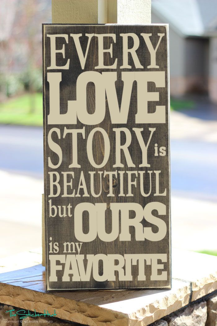 Every Love Story is Beautiful But Ours is My Favorite Romantic Wedding Newlywed Home Decor Typography Quote Saying Wooden Sign S55 by thestickerhut on Etsy