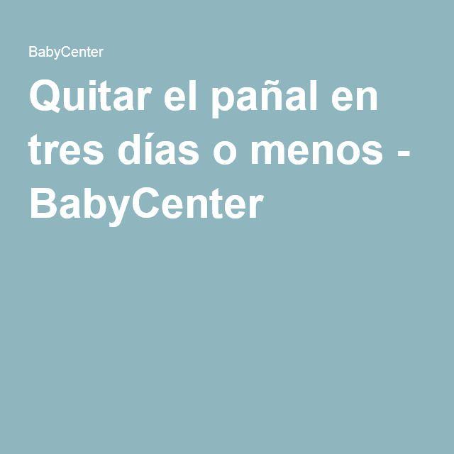 Quitar el pañal en tres días o menos - BabyCenter