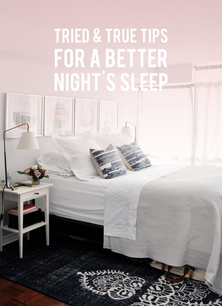 My Tried And True Tips For A Better Nights Sleep Lark Linen Interior Design