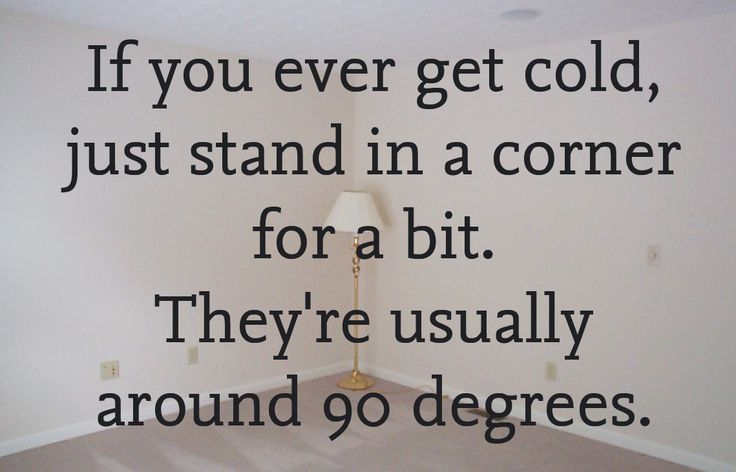 If you ever get cold...