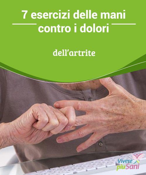 7 #esercizi delle mani contro i dolori #dell'artrite Se soffrite di artrite alle #mani, potete #ridurre il #dolore con alcuni esercizi