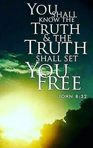"""John 8:32 (MEV) -  You shall know the truth, and the truth shall set you free."""""""