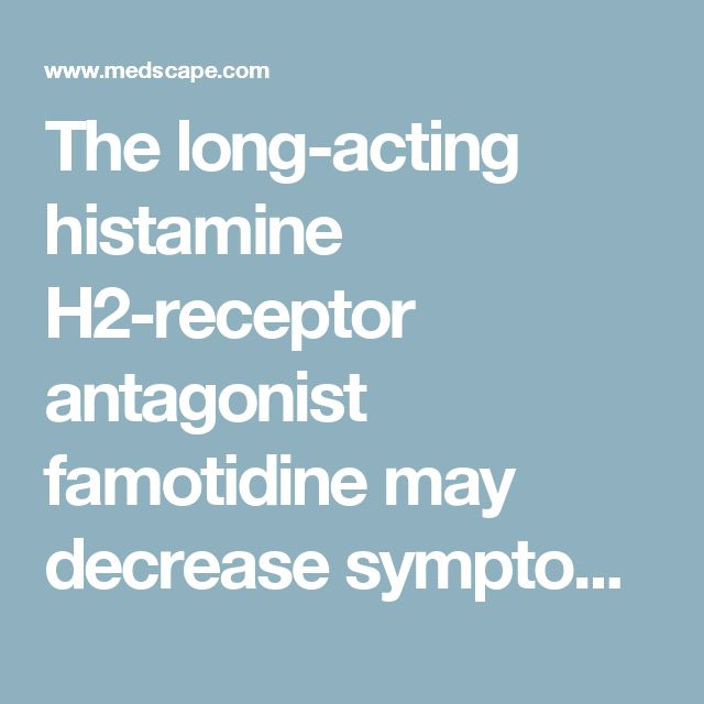 The long-acting histamine H2-receptor antagonist famotidine may decrease symptoms of treatment-resistant schizophrenia, new research suggests.