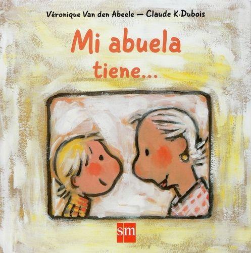 """""""Mi abuela tiene..."""" - Verónica Van Den Abeele (SM)"""