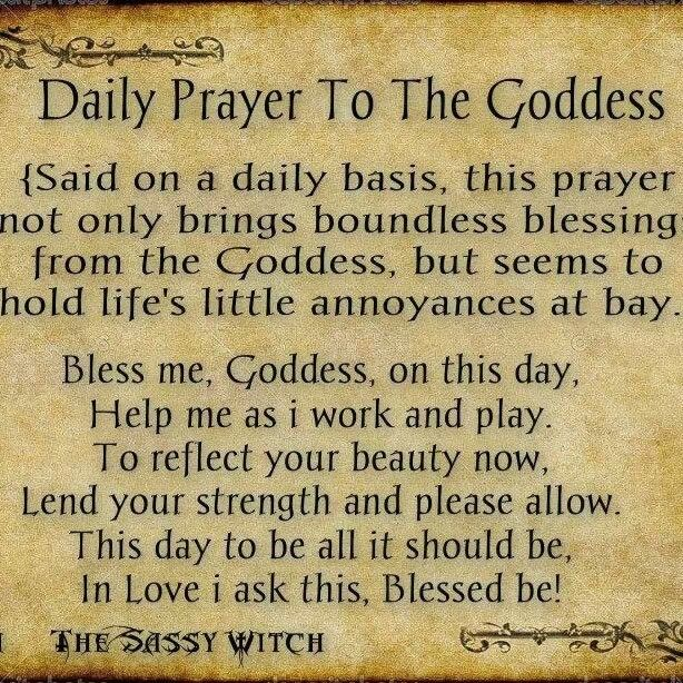 reminds me of the children's prayer: now i lay me down to rest/safely in my goddess nest/bless all i love, and bless me, too/dearest goddess i love you