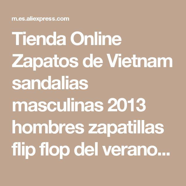 Tienda Online Zapatos de Vietnam sandalias masculinas 2013 hombres zapatillas flip flop del verano las sandalias masculinas ocasionales | Aliexpress móvil