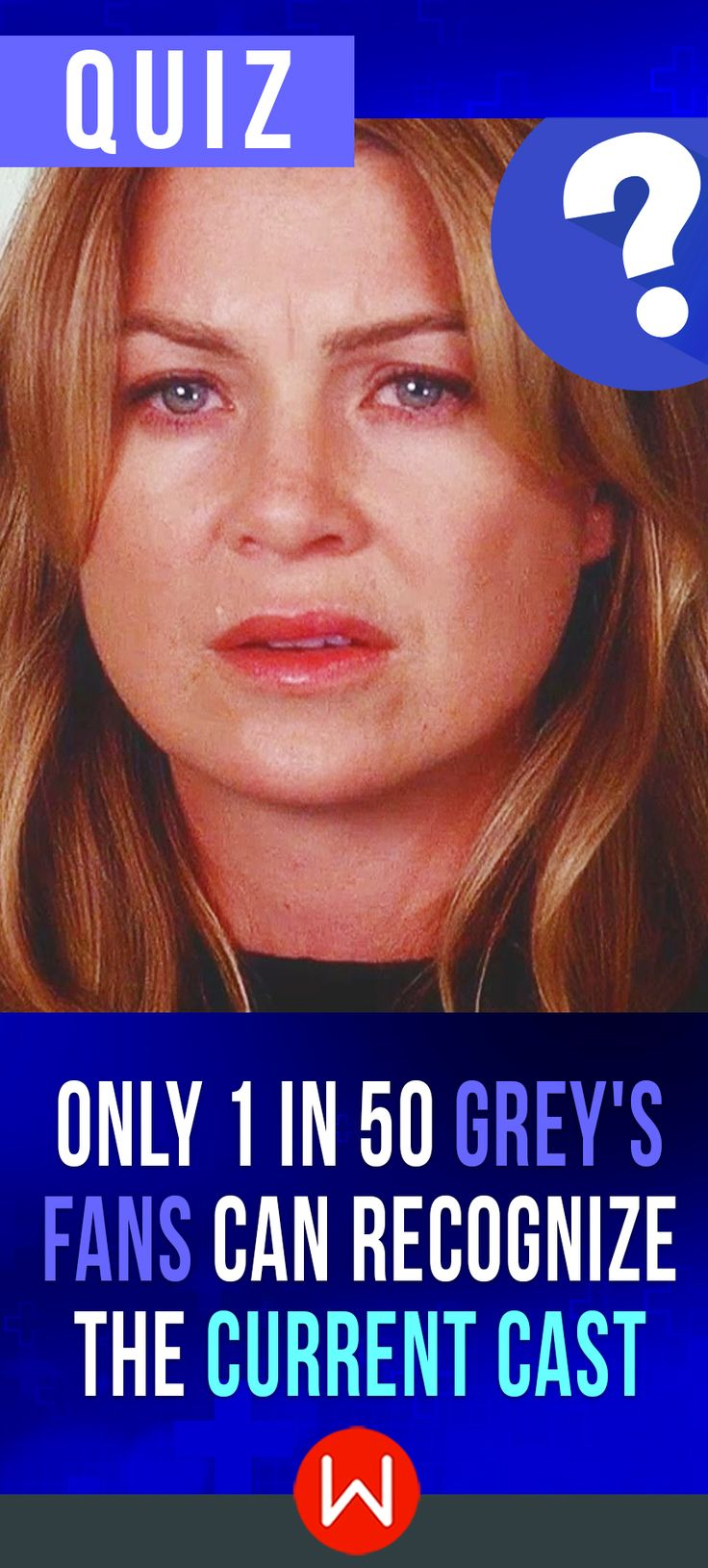 How well do you think you remember the current cast members of Grey's Anatomy? Go ahead and take this quiz to find out! GA Trivia quiz. Greys Anatomy 2017. Do you know all the current Grey's Anatomy characters? Let's see! Shonda Rhimes, Shondaland. Grey Sloan Hospital. Meredith Grey. Ellen Pompeo.