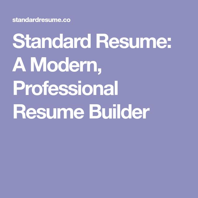 25+ ide Resume builder unik di Pinterest Riwayat hidup - standard resume