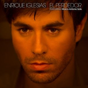El Perdedor, a song by Enrique Iglesias, Marco Antonio Solís on Spotify