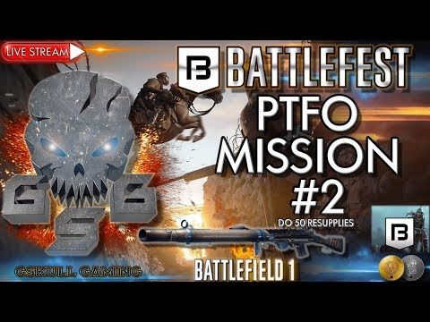 BATTLEFEST PTFO MISSION #2  | BATTLEFIELD 1| ROAD TO 1K SUBS | LIVE STREAM