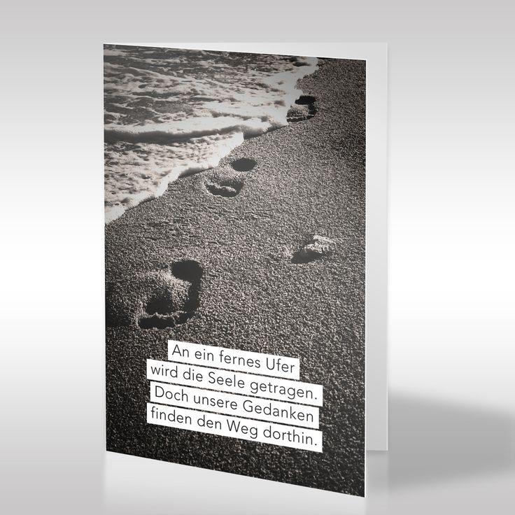 """Das Fotomotiv dieser stimmungsvollen Trauerkarte ist sepiafarben und zeigt ein idyllisches Naturmotiv mit Fußspuren im Sand. Die Fußspuren symbolisieren den Weg, den jemand gehen muss, der unsere Welt verlässt und zugleich den Weg, der beschritten werden muss, wenn man einen geliebten Menschen verliert. Der tröstliche Trauerspruch """"An ein fernes Ufer wird die Seele getragen. https://www.design-trauerkarten.de/produkt/spuren-im-sand/"""