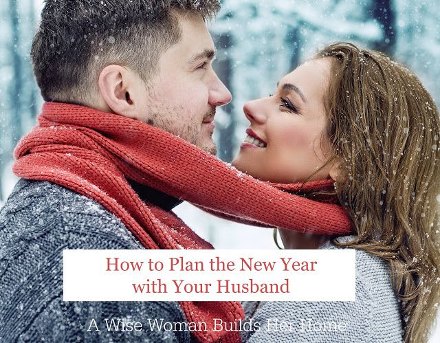 A Wise Woman Builds Her Home: How to Plan the New Year with Your Husband