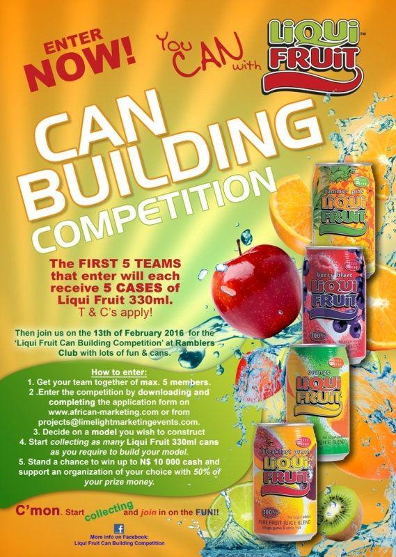 Enter Now - Liqui Fruit Can Building Competition