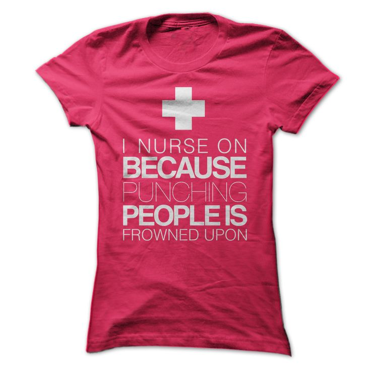 Nurse on because punching people is frowned upon. Funny, Cute, Clever #Nurse, Nursing, Quotes, Sayings, T-Shirts, Hoodies, Tees, Clothing, Hats, Coffee Cup Mugs, Gifts.