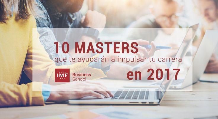 Un Master suele convertirse en la mejor de las opciones. En IMF Business School hemos elaborado una lista con los mejores masters para impulsar tu carrera.