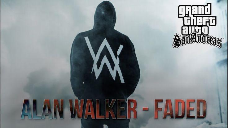 Gta San Alan Walker - Faded ( Fanmade )