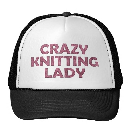 Crazy Lady Knitting hat for all your crazy knitters out there.  Tell us: Would you wear this funny hat?
