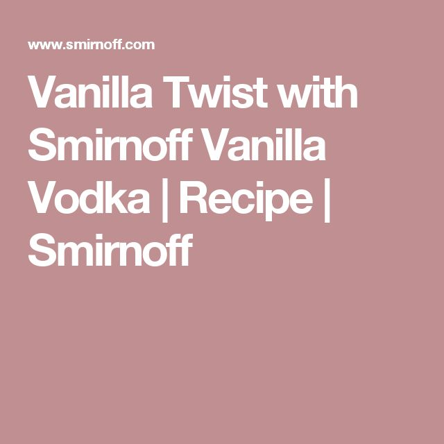 Easy vanilla vodka recipes