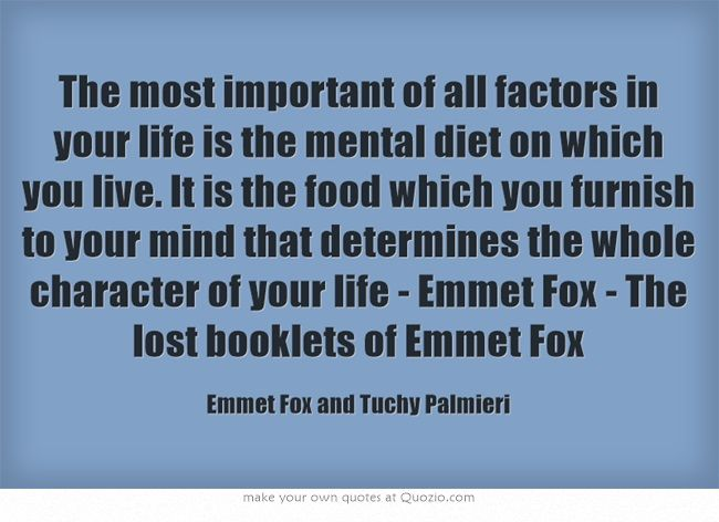 74 best emmet fox for growth and healing images on pinterest fox the most important of all factors in your life is the mental diet on which you fandeluxe Images