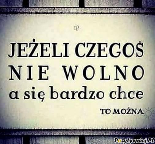 Jeśli czegoś nie wolno - Pozytywniej.pl