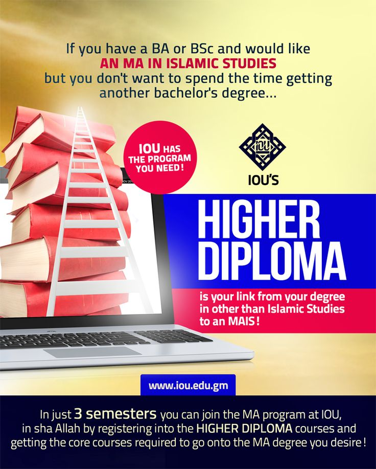 If you have an BA or BSc and would like an MA in Islamic Studies (MAIS) but you don't want to spend the time getting another bachelor's degree... Islamic Online University has the program you need!  IOU's HIGHER DIPLOMA is your link from your degree in other than Islamic Studies to an MAIS. #BMAIS  The new semester is coming up, so be sure to visit IOU's website for details and register early so you can begin when the courses open! www.iou-bmais.com info@islamiconlineuniversity.com