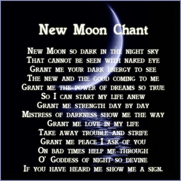 A New Moon Chant I have written.  https://www.facebook.com/pages/Wicca-Teachings/127815357367419