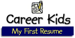 great for teens create a resume in 10 minutes https www careerkids com resumessl php schools