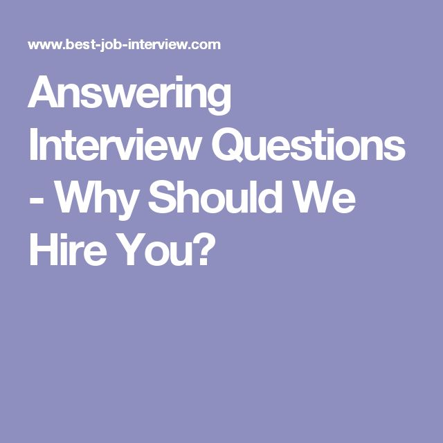 answering interview questions why should we hire you - Why Should We Hire You Interview Question And Answers