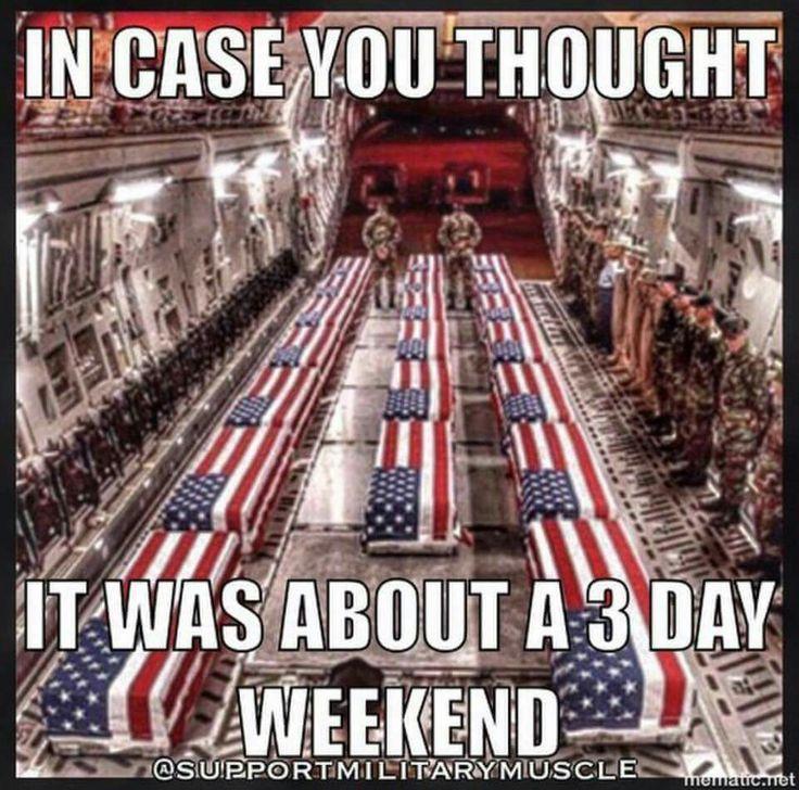 d7712364679d4764ac39bec3f0672c3c military force military man best 25 memorial day meme ideas on pinterest memorial day