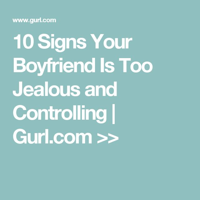 signs of a jealous boyfriend